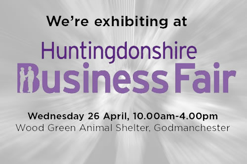 We will be attending the Huntingdon Business Fair on Wednesday 26th April 2017